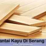 toko lantai kayu Serang Banten